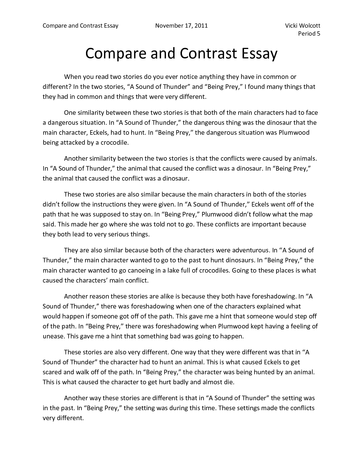 compare and contrast essay over the outsiders - compare and contrast the 1960s and - compare and contrast the movie version of the outsiders with the has made over the course of the unit by demonstrating.